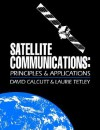 Satellite Communications: Principles and Applications - David Calcutt, Laurie Tetley