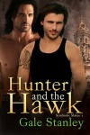 Hunter and the Hawk - Gale Stanley