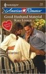 Good Husband Material - Kara Lennox