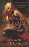 Changeling (Otherworld / Sisters of the Moon #2) - Yasmine Galenorn