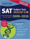 Kaplan SAT Subject Test: Biology E/M 2009-2010 Edition (Kaplan Sat Subject Test. Biology E/M) - Kaplan Inc., Claire Aldridge, Glenn E. Croston