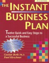 The Instant Business Plan Book: 12 Quick And Easy Steps To A Profitable Business - Gustav Berle, Paul Kirschner