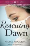 Rescuing Dawn - Nicole Flockton