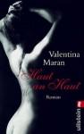 Haut An Haut Roman - Valentina Maran, Esther Hansen
