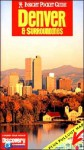 Insight Pocket Guide Denver & Surroundings - Brian Bell, Insight Guides