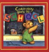Corduroy Goes to School: A Lift-the-Flap Book - B.G. Hennessy, Don Freeman, Lisa McCue