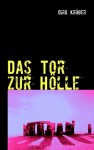 Das Tor zur Hölle - Dirk Kr Ger