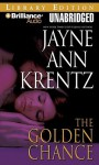 The Golden Chance - Jayne Ann Krentz, Patrick G. Lawlor and Franette Liebow, Patrick Lawlor and Franette Liebow