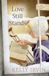 Love Still Stands (The New Hope Amish) - Kelly Irvin