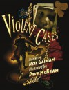 Violent Cases - Dave McKean, Sierra Hahn, Neil Gaiman