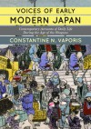 Voices of Early Modern Japan: Contemporary Accounts of Daily Life during the Age of the Shoguns - Constantine Nomikos Vaporis