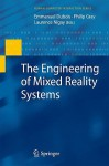The Engineering Of Mixed Reality Systems (Human Computer Interaction Series) - Emmanuel Dubois, Philip Gray, Laurence Nigay
