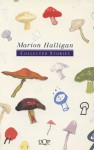 Collected Stories Marion Halligan - Marion Halligan