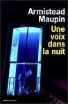 Une voix dans la nuit - Armistead Maupin
