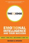 The EQ Edge: Emotional Intelligence and Your Success - Steven J. Stein, Howard E. Book