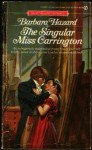 The Singular Miss Carrin - Barbara Hazard