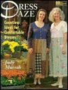 Dress Daze: Countless Ideas for Comfortable Dresses - Judy Murrah