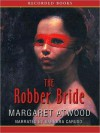 The Robber Bride (MP3 Book) - Barbara Caruso, Margaret Atwood