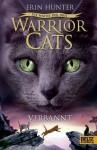 Warrior Cats. Die Macht der drei. Verbannt: III, Band 3 (German Edition) - Erin Hunter, Anja Hansen-Schmidt
