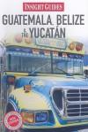 Insight Guide Guatemala, Belize & Yucatán - Insight Guides, Langenscheidt