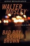 Bad Boy Brawly Brown (Audio) - Walter Mosley, M. E. Willis