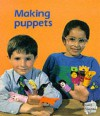 Making Puppets (Reading 2000 Storytime) - Douglas Corrance, Catherine Allan, Sallie Harkness