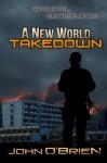 A New World: Takedown - John O'Brien