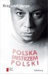 Polska mistrzem Polski - Krzysztof Varga