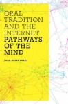 Oral Tradition and the Internet - John Miles Foley