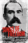 Songs of Freedom: The James Connolly Songbook - James Connolly, Mat Callahan