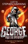George and the Big Bang - Stephen Hawking, Lucy Hawking