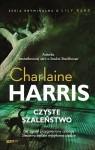 Czyste szaleństwo - Charlaine Harris