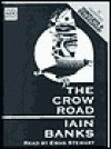 The Crow Road - Iain Banks, Ewan Stewart