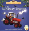 The Runaway Tractor - Heather Amery
