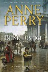 Blind Justice: A William Monk Novel - Anne Perry