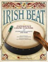 Irish Beat: Experience Celtic Culture with Instruments, Singing and More - Mark Brymer