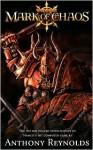 Mark of Chaos (Warhammer) - Anthony Reynolds