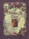 A Mother So Dear - Alda Ellis
