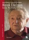 Marek Edelman: życie. Po prostu - Witold Bereś, Krzysztof Burnetko