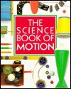The Science Book of Motion - Neil Ardley