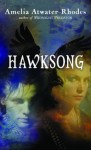 Hawksong - Amelia Atwater-Rhodes