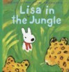 Lisa in the Jungle (Misadventures of Gaspard and Lisa) - Anne Gutman, Janet Schulman, Georg Hallensleben