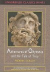 Adventures Of Odysseus And The Tale Of Troy (Unabridged Classics In Mp3) - Padraic Colum, Sean Pratt