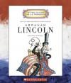 Abraham Lincoln: Sixteenth President 1861-1865 - Mike Venezia