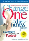 ChangeOne: The Diet & Fitness Plan: Lose Weight Simply, Safely, and Forever - Reader's Digest Association, Reader's Digest Association