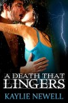 A Death That Lingers - Kaylie Newell