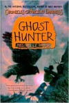 Ghost Hunter (Chronicles of Ancient Darkness #6) - Michelle Paver, Geoff Taylor