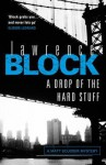 Drop Of The Hard Stuff Export Edition - Lawrence Block
