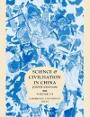 Science and Civilisation in China, Volume 3: Mathematics and the Sciences of the Heavens and the Earth - Joseph Needham, C. Cullen