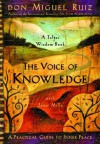 The Voice of Knowledge (Toltec Wisdom) - Miguel Ruiz, Janet Mills